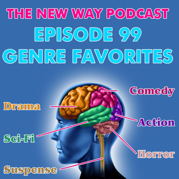 Episode 99 - Genre Favorites