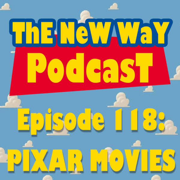 Episode 118 - Pixar Movies