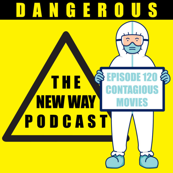 Episode 120 - Contagious Movies
